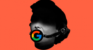 "Yes, Google Uses Its Power to Quash Ideas It Doesn't Like €""- I Know Because It Happened to Me"